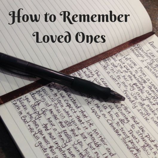 how to remember loved ones